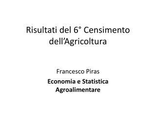 Risultati del 6° Censimento dell'Agricoltura
