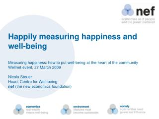 Happily measuring happiness and well-being