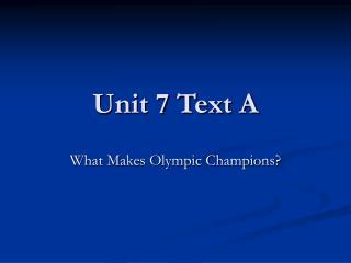 Unit 7 Text A