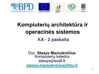 Kompiuteriu architektura ir operacines sistemos  KA - 2 paskaita