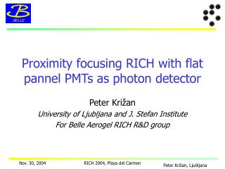 Proximity focusing  RICH  with flat pannel PMTs as photon detector
