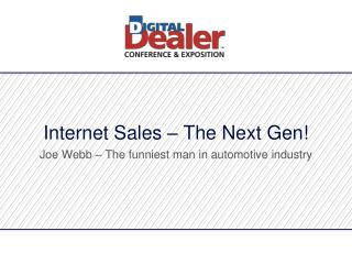 Internet Sales – The Next Gen!