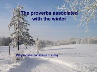 Przysłowia związane z zimą