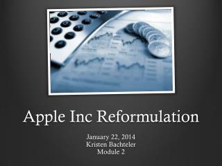 Apple  Inc  Reformulation