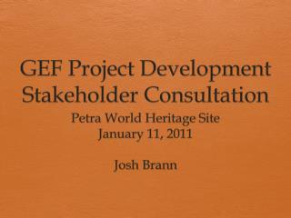 GEF Project Development Stakeholder Consultation