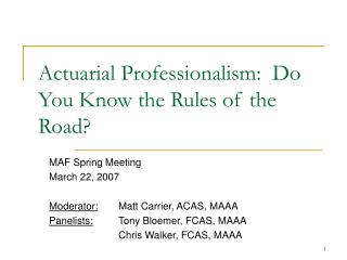 Actuarial Professionalism:  Do You Know the Rules of the Road?