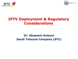 IPTV Deployment & Regulatory Considerations