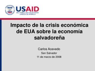Impacto de la crisis económica  de EUA sobre la economía salvadoreña