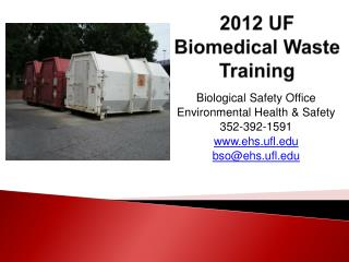 2012 UF Biomedical Waste Training
