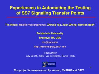 Experiences in Automating the Testing of SS7 Signaling Transfer Points