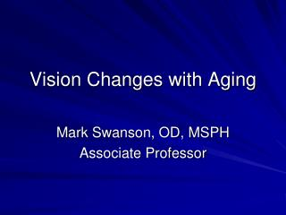 Vision Changes with Aging