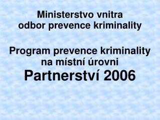 Ministerstvo vnitra  odbor prevence kriminality