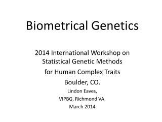 Biometrical Genetics