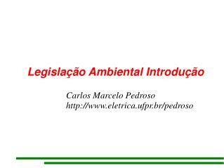 Legislação Ambiental Introdução