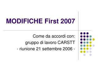 MODIFICHE First 2007