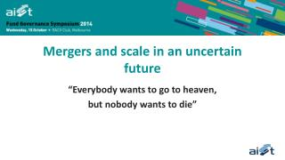 Mergers and scale in an uncertain future