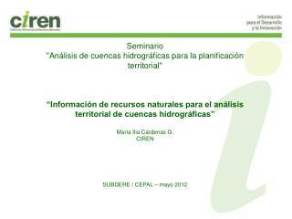 """Seminario """"Análisis de cuencas hidrográficas para la planificación territorial"""""""