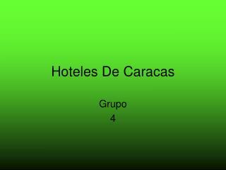 Hoteles De Caracas