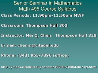 Senior Seminar in Mathematics Math 495 Course Syllabus