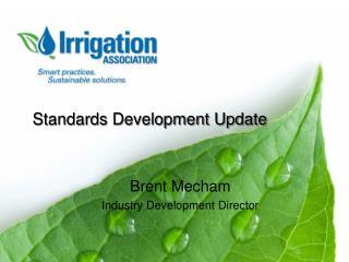 Standards Development Update