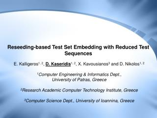 Reseeding-based Test Set Embedding with Reduced Test Sequences