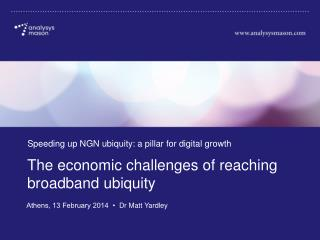 The economic challenges of reaching broadband ubiquity