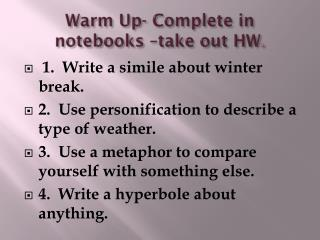 Warm Up- Complete in notebooks �take out HW .