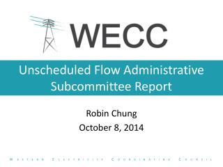 Unscheduled Flow Administrative Subcommittee Report