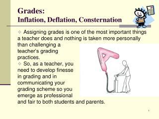 Grades: Inflation, Deflation, Consternation