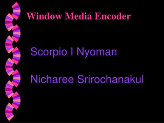Window Media Encoder