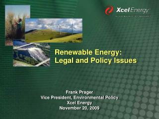 Renewable Energy:   Legal and Policy Issues