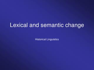 Lexical and semantic change
