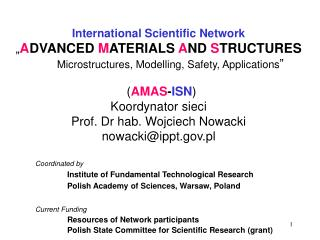 "International Scientific Network "" A DVANCED  M ATERIALS  A ND  S TRUCTURES"