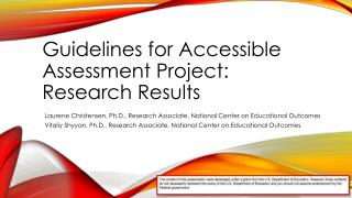 Guidelines for Accessible  A ssessment  P roject: Research  R esults