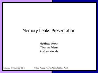 Memory Leaks Presentation
