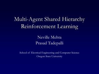 Multi-Agent Shared Hierarchy Reinforcement Learning