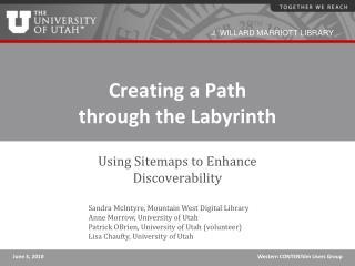 Creating a Path  through the Labyrinth