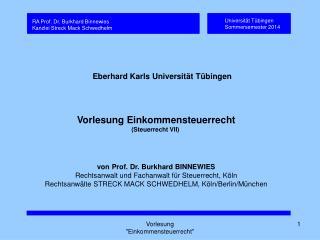Vorlesung Einkommensteuerrecht (Steuerrecht VII) von Prof. Dr. Burkhard BINNEWIES