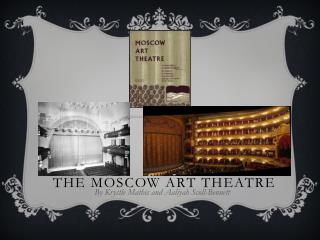 The Moscow Art Theatre
