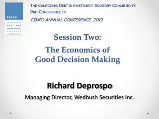 Session Two:  The Economics of  Good Decision Making
