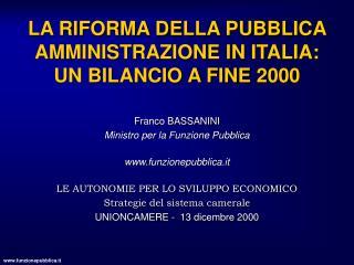LA RIFORMA DELLA PUBBLICA AMMINISTRAZIONE IN ITALIA: UN BILANCIO A FINE 2000