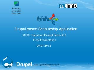 UHCL Capstone Project Team #10   Final Presentation  05/01/2012