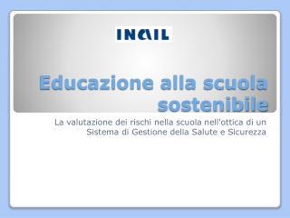 Educazione alla scuola sostenibile