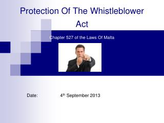 Protection Of The Whistleblower Act Chapter 527 of the Laws Of Malta