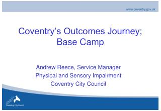 Coventry's Outcomes Journey; Base Camp