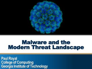 Malware and the Modern Threat Landscape