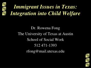 Immigrant Issues in Texas: Integration into Child Welfare