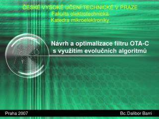 Návrh a optimalizace filtru OTA-C   s využitím evolučních algoritmů