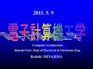 Ibaraki Univ. Dept of Electrical & Electronic Eng.