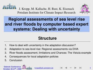 Regional assessments of sea level rise and river floods by computer based expert systems: Dealing with uncertainty